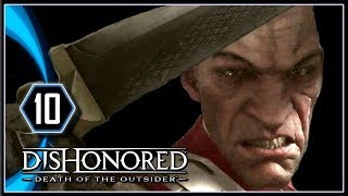 Dishonored Death of the Outsider Gameplay PS4 - Quiet as a Mouse [Part 10]