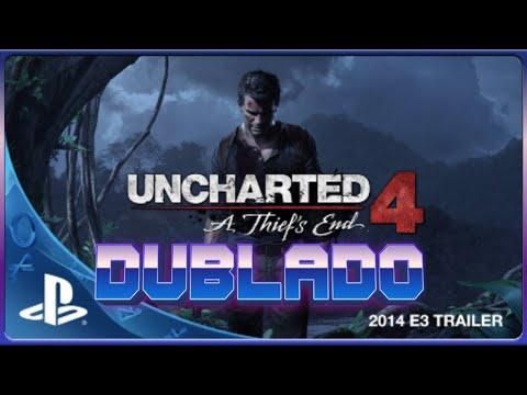 PS4 - Uncharted 4: A Thief's End Trailer [E3 2014]  - (DUBLADO PT-BR)