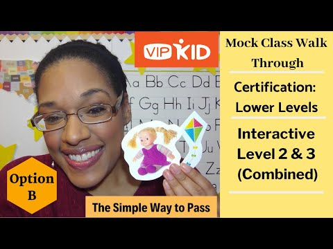 The Simple Way to Pass - VIPKID Mock Class Lower Levels (Option B): Interactive Level 2 &  3