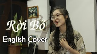 RỜI BỎ | Hòa Minzy | English Cover by Step Up