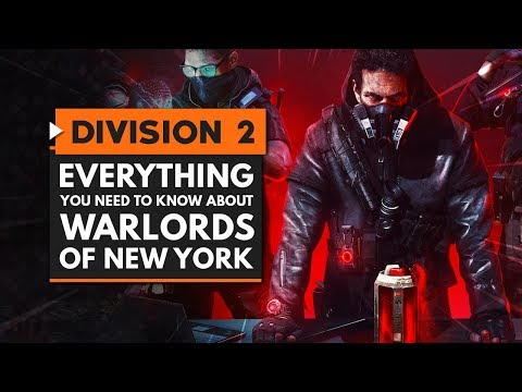 The Division 2   Everything You Need To Know About Warlords Of New York DLC Expansion