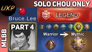 Bruce Lee - Part 4: Legend | Only solo, only Chou to Mythic | unXpected | MLBB