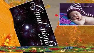 GOOD NIGHT, MORNING My Love WhatsApp Messages sweet Videos beautiful