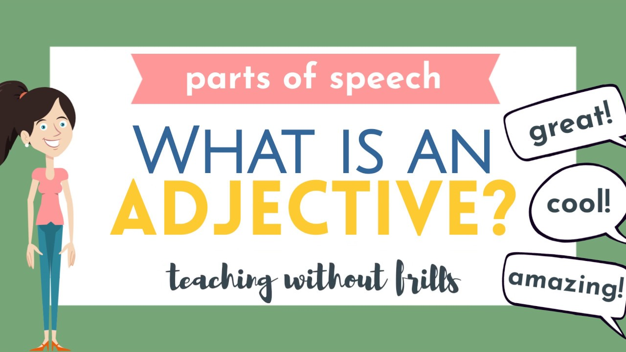 Parts of Speech for Kids: What is an Adjective? - YouTube