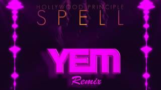 Hollywood Principle - Spell (YoloElectroMusic Remix) -Free Download & Free FLP-