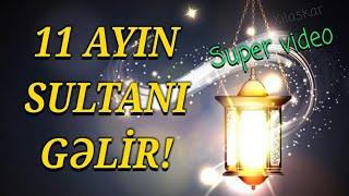 11 ayın sultanı gəlir - Ramazan ayına aid çox gözəl bir video