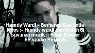 Hamdy Wardi Berharap Kau Setia Official Lyrics Video