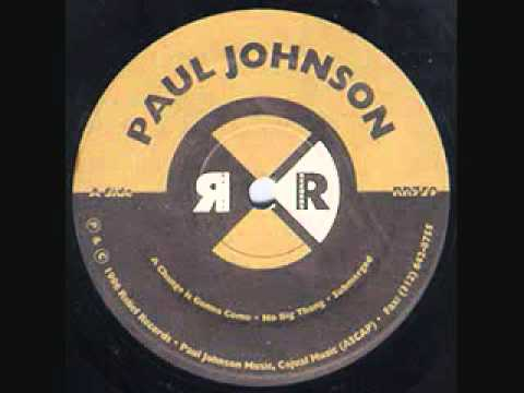PAUL JOHNSON - NO BIG THANG