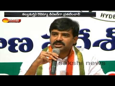 Congress MLA Vamshi Chand Reddy demands Kalwakurthy Revenue Division