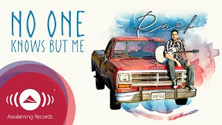 Raef - No One Knows But Me |