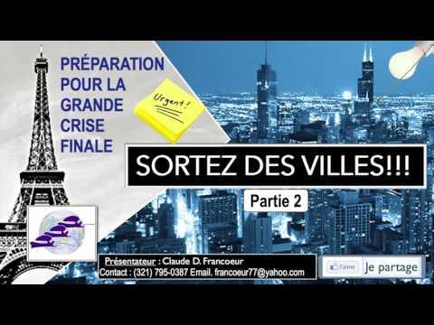 Sortez des Villes Partie 2 -  Claude Francoeur