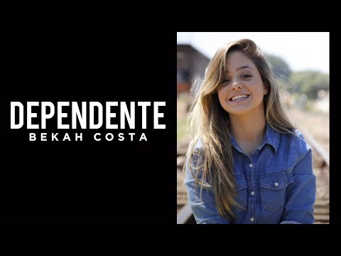Bekah Costa - DEPENDENTE
