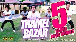 thamel bazar    cover dance video    loot 2    bs dance crew