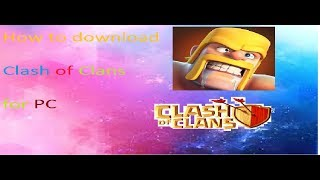 How to download Clash Of Clans in PC.
