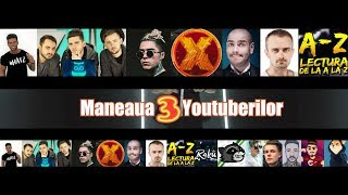 Maneaua Youtuberilor 3 EdyTalent Road to 500K Subscribers