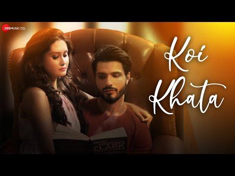 Koi Khata - Official Music Video | Kanchi Singh | Vin Rana | Saurabh Gangal | Anushka Gupta
