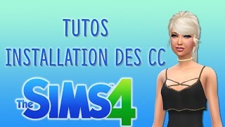 TUTOS : INSTALLATION DES CC -  SIMS 4