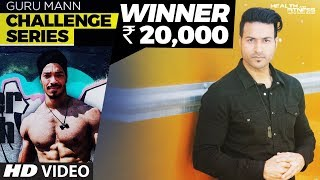 WINNER of Guru Mann Challenge Series | FINAL