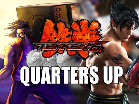 QUARTERS UP! Tekken 6 Arcade Battle  (Episode 5)