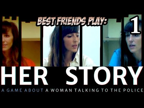 Best Friends Play Her Story (Part 1)