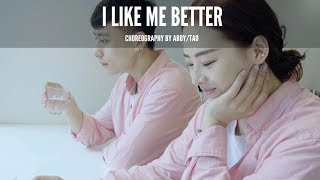Lauv - I Like Me Better || Abby /Tao Choreography