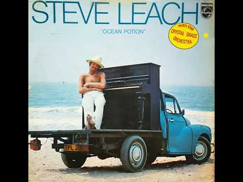 Ocean Potion (full album) - Steve Leach With The Crystal Grass Orchestra [1976]