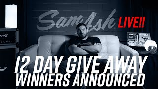 Sam Ash LIVE - Episode 57: 12 Day Giveaway Winners