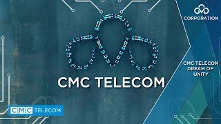 CMC Telecom Dream of Unity | Kết nối thế giới cùng CMC Telecom