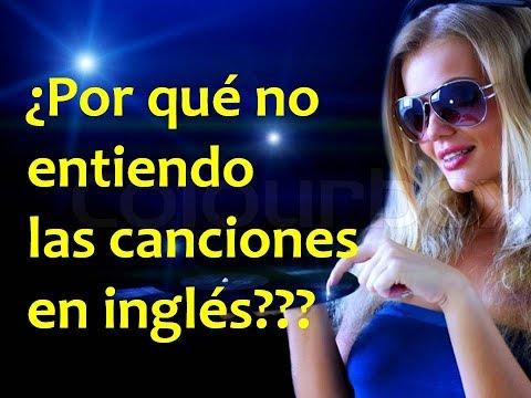 ¿Por qué no Entiendo las Canciones en Inglés???