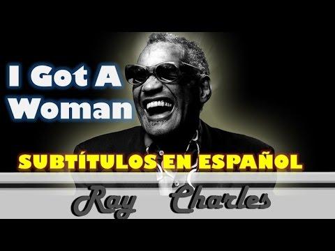 I Got A Woman (Sub. Español)-Ray Charles