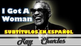 I Got A Woman (Sub. Español)-Ray Charles
