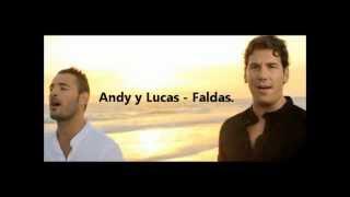 Andy y Lucas - Faldas (LETRA)