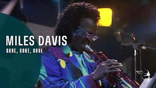 Miles Davis - Gone, Gone, Gone (with Quincy Jones & Orchestra Live At Montreux 1991) ~ 1080p HD