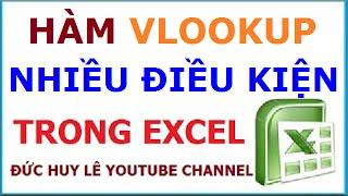 Hàm Vlookup dò tìm với nhiều điều kiện trong Excel