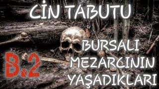 Bursa'daki Mezarlık Bekçisinin Yaşadığı Korkunç Olaylar 2.Bölüm – Korku Hikayeleri - Cin Mezarlığı