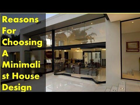 Reasons For Choosing A Minimalist House Design