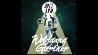 Wolfgang Gartner - Space Junk (Original Mix)
