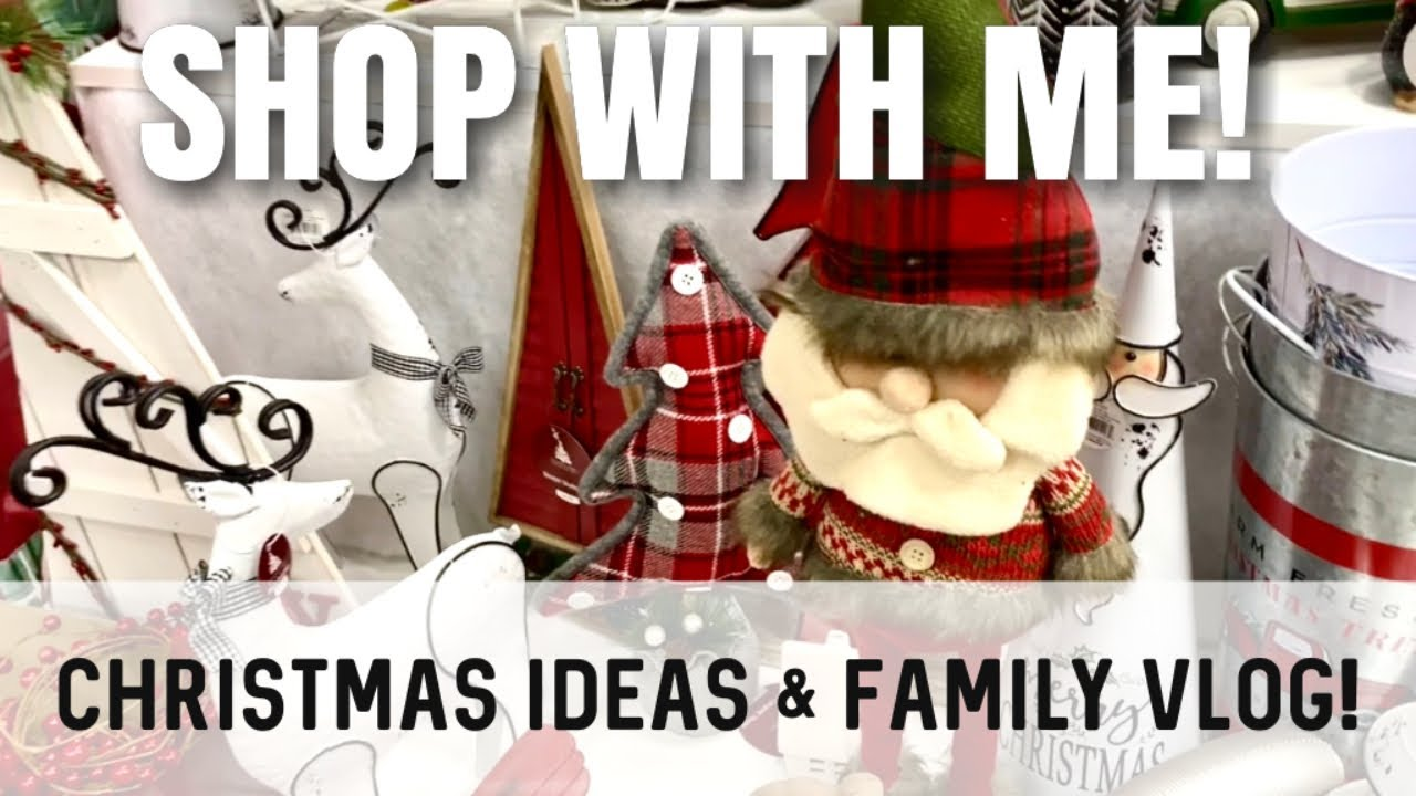 Shop With Me For Christmas Decor Ideas Our Anniversary First Snow Week In The Life Family Vlog Youtube