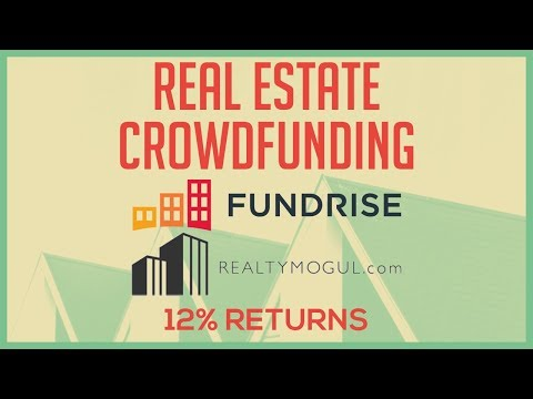 Real Estate Crowdfunding and REIT Platforms Explained - Getting 12% Returns - Fundrise & RealtyMogul