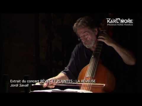 """La Rêveuse : """"Les folies d'Espagne"""" de Marin Marais (extrait) par Jordi Savall"""