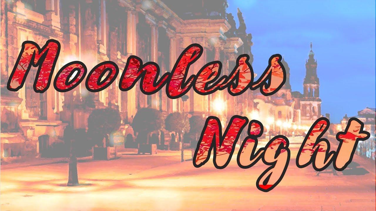 """【オリジナル曲】 """"Moonless Night"""" QU_Single3"""