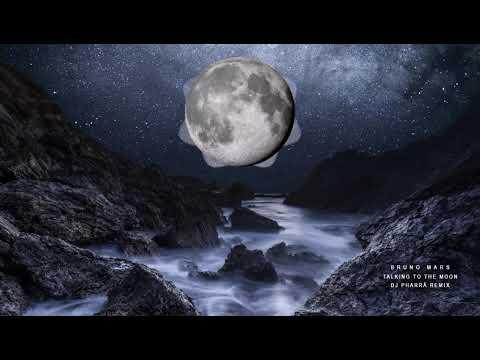 bruno-mars---talking-to-the-moon-(dj-pharrá-remix)