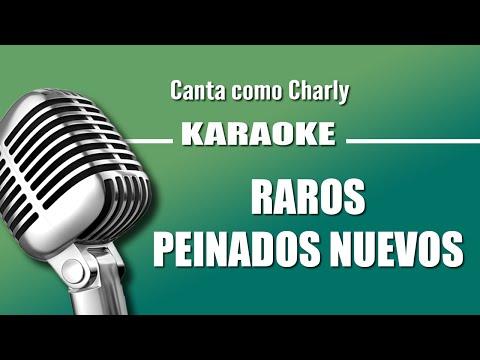 Charly Garcia - Raros Peinados Nuevos - Karaoke