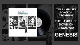Genesis - The Lamb Lies Down On Broadway (Official Audio)