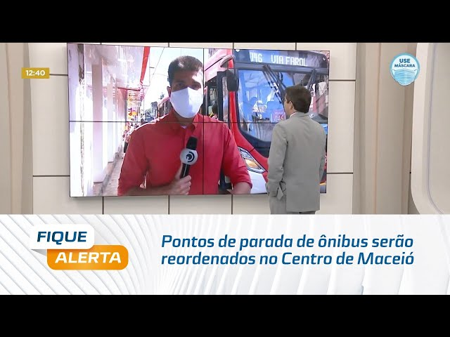 Pontos de parada de ônibus serão reordenados no Centro de Maceió