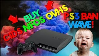 SONY PS3 BAN WAVE! SELLING CIDS AND OVHS/NFOS!