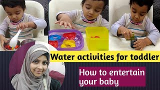 Water activities for toddlers /  How to entertain your toddler