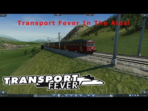 Transport Fever In the Alps - Part 5 - A New Line