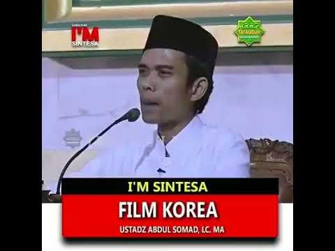 Hukum Tentang Film Korea. Ustad Abdul Somad, Lc. MA