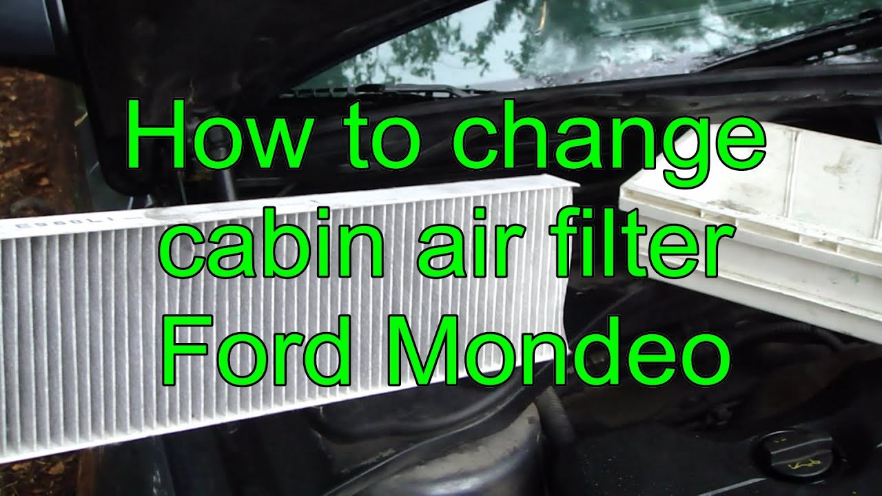 2012 Ford Edge Fuel Filter How To Change Cabin Air Filter Ford Mondeo Years 2000 To